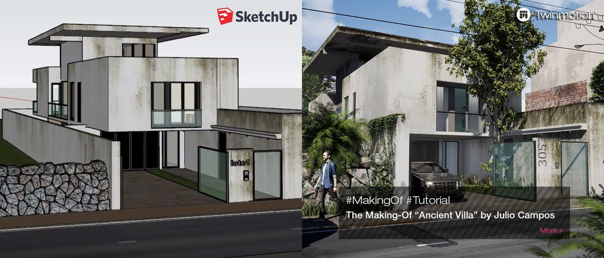 From #SketchUp to #Twinmotion2019, Julio Campos unveils his