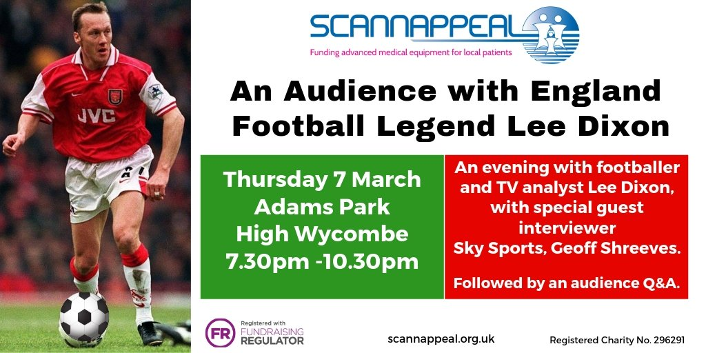 Calling all #Arsenal fans, meet England footie legend @leedixon at Scannappeal's event, An Audience with Lee Dixon, interviewed by sky sports commentator @GeoffShreeves. Taking place 7 March @wwfcofficial #HighWycombe. For further info & tickets visit http://bit.ly/audienceleedixon…
