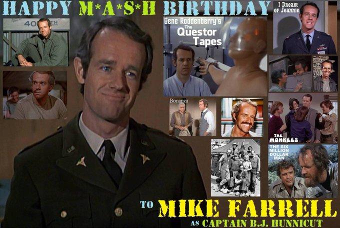 Happy birthday Mike Farrell, born February 6,1939.