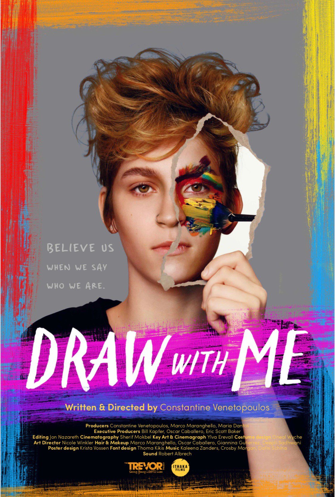 'Believe us when we say who we are'.�� #drawfortrevor #thetrevorproject  #ithakafilms https://t.co/0DI5bMO5so