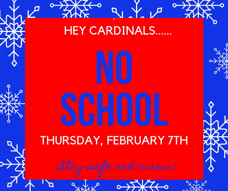 Clinton Schools will not be in session tomorrow, Thursday, February 7th, due to inclement weather and poor road conditions. Stay safe and warm Cardinals! @HenryElementary @CIScards345 @CMSCardinals @CHSCards @ClintonTechSch  #CardinalPride