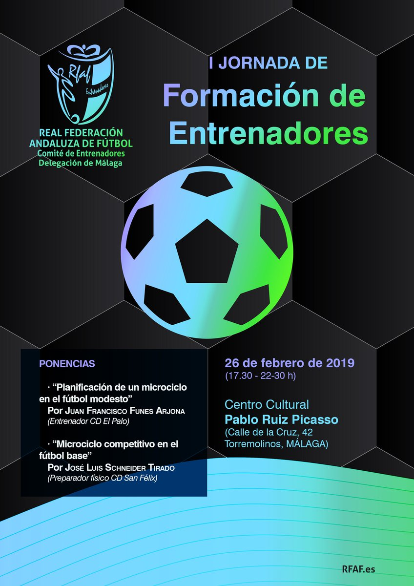 I Jornada de Formación del Comité Andaluz de Entrenadores de Fútbol de Málaga, temporada 18-19.  Próximo día 26 de febrero. Centro Cultural Pablo Ruiz Picasso de Torremolinos.
