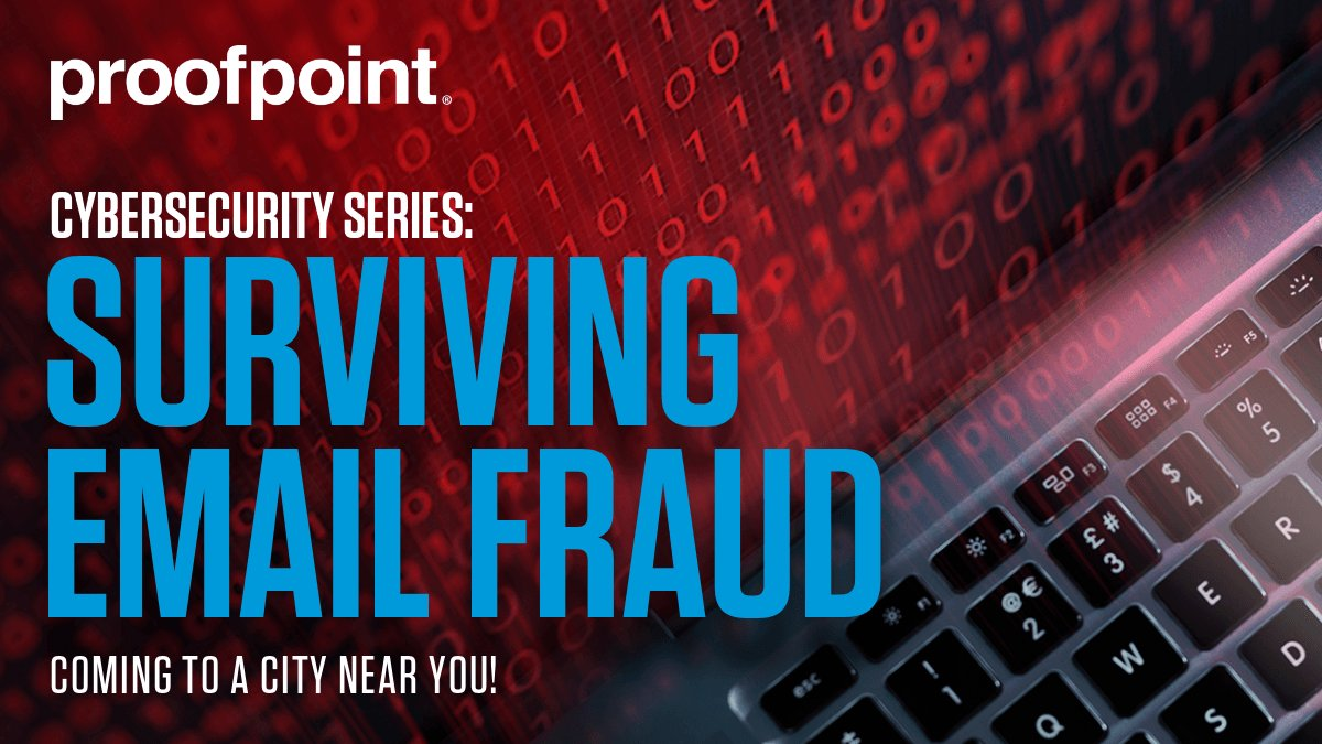 Coming to a City Near You – Join us at the @Proofpoint Cybersecurity Series: Surviving Email Fraud. Register Now https://go.proofpoint.com/SurvivingEmailFraud.html?rbn=social…