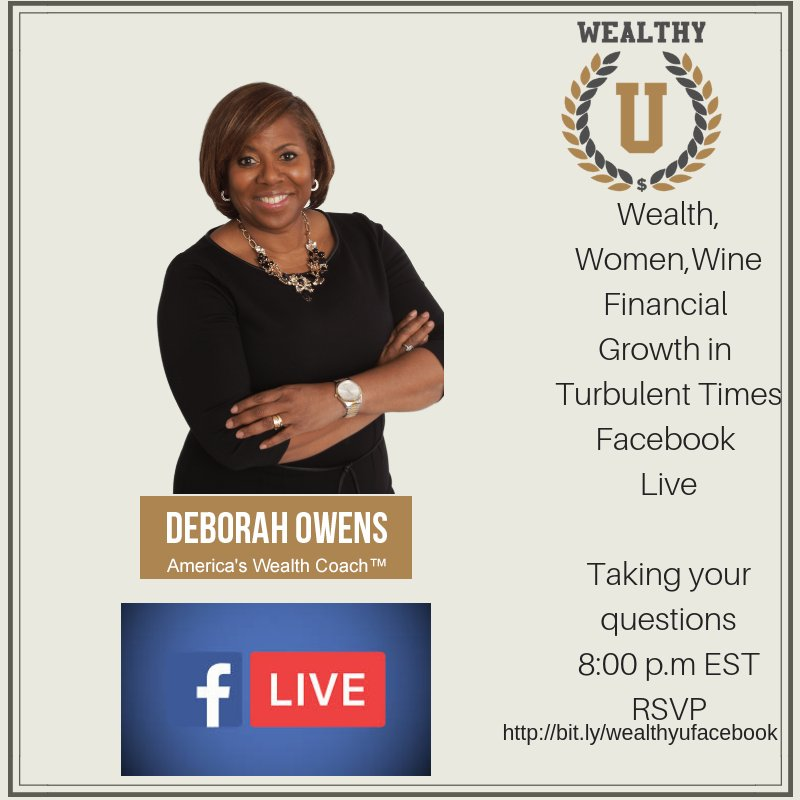 It's WealthyU Wednesday Winedown! Join me on FBLive, Periscope, and Zoom. 8:00pm EST with your favorite glass of vino. I'll be talking about my Blog Post: Five Step to Achieving Your Financial Break Through. http://bit.ly/financialgrowthseries…
