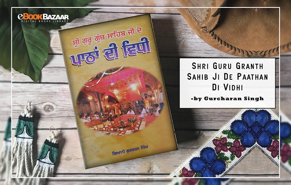 "http://eBookBazaar.com  ""Shri Guru Granth Sahib Ji De Paathan Di Vidhi"" by Gurcharan Singh #books #sikh #punjabi #gurugranthsahib"