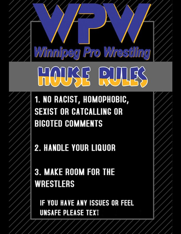 """Winnipeg Pro Wrestling on Twitter: """"WPW strives to be an inclusive and  progressive wrestling promotion. In our efforts to be a pro-feminist,  pro-LGBTTQ and sex positive organization we made some simple rules"""