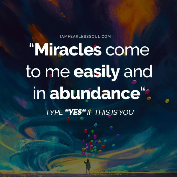 Are you ready for MIRACLES to come to you... EASILY and in ABUNDANCE? I AM!
