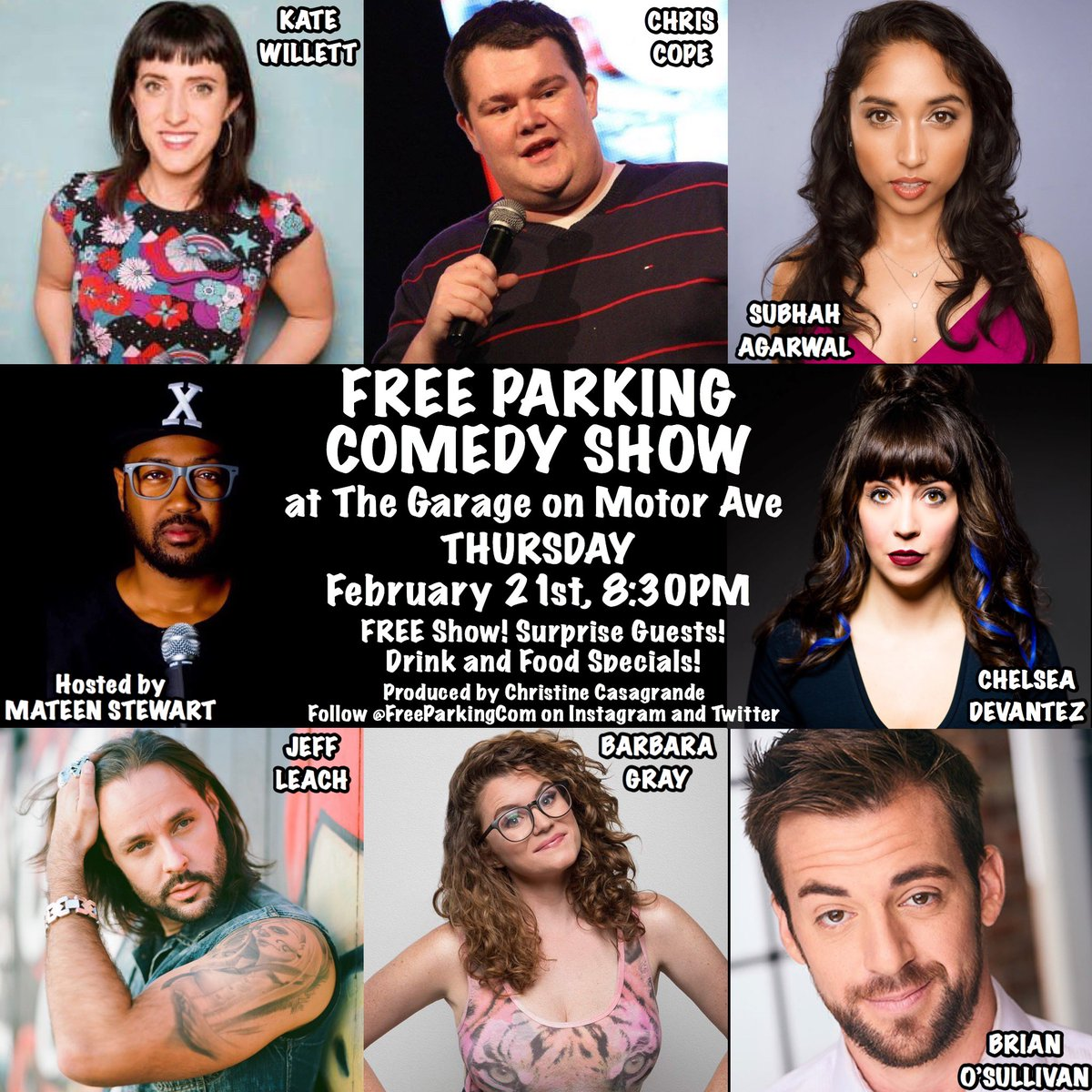 TONIGHT!! Get to the @GarageMotorAve for #FreeParkingComedy with @katewillett @ChrisCopeComedy @Subhah @chelseadevantez @jeffleach @BabsGray @bocomedy hosted by @MateenStewart and produced by @XtineBigHouse!!