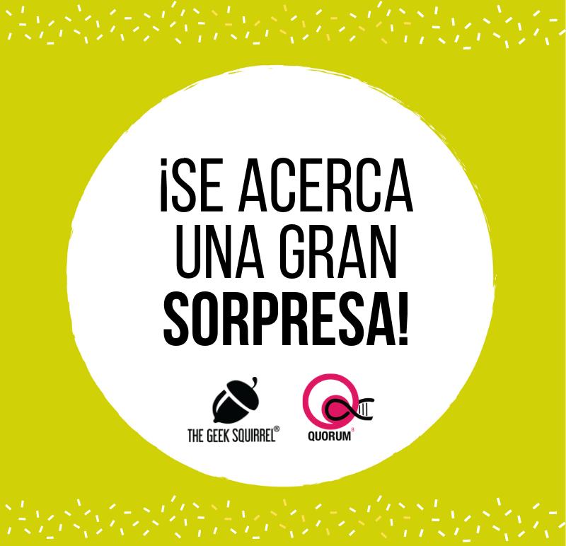 📣Daremos a conocer una sorpresa en @CongresoQuorum 2019, próximo 7 de marzo! #TheGeekSquirrel #CienciaMéxico