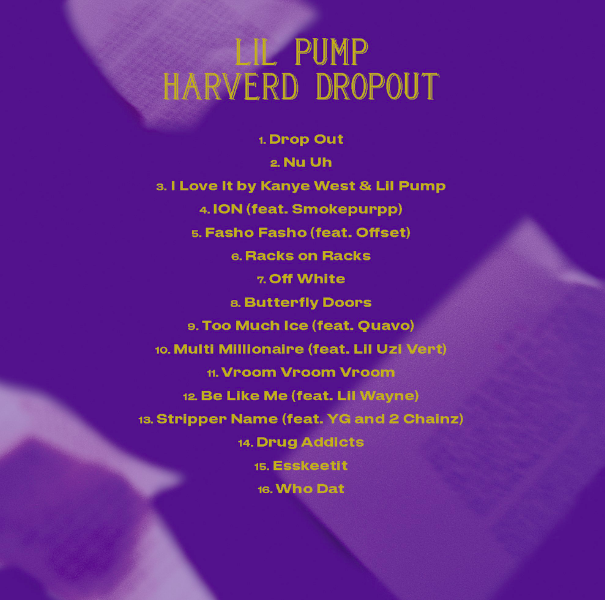 👀 @OffsetYRN, @LilTunechi, @2chainz and more will appear on @Lilpumpjetskiii's 📚HARVERD DROPOUT📚 album dropping Friday.  Peep the tracklist.