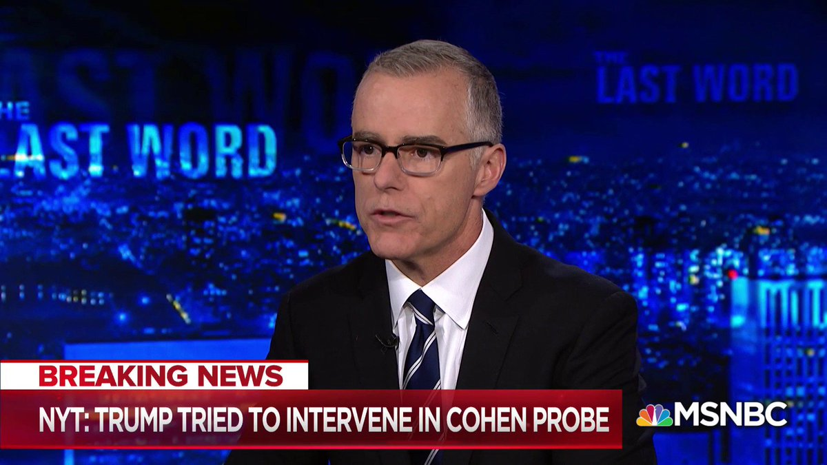 """""""The behavior of this president, statements of this president, his administration, and his supporters on the hill are, on a daily basis, undermining the institutions we count on to preserve a free and fair society in this country""""   — Fmr. FBI Dir. Andrew McCabe"""