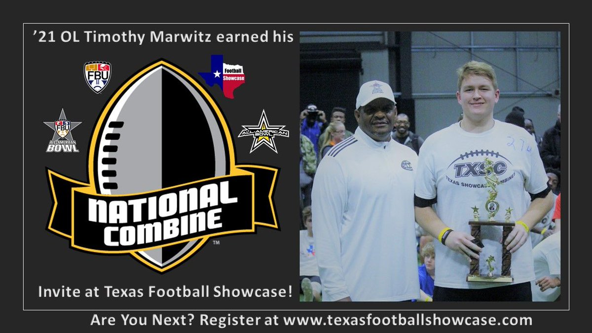 '21 OL @MarwitzTimothy earned his invite to the @NationalComb1ne at @TXFBShowcase Austin. Who's trying to get their invite at the Houston showcase on March 10th? Test. Compete. Showcase.