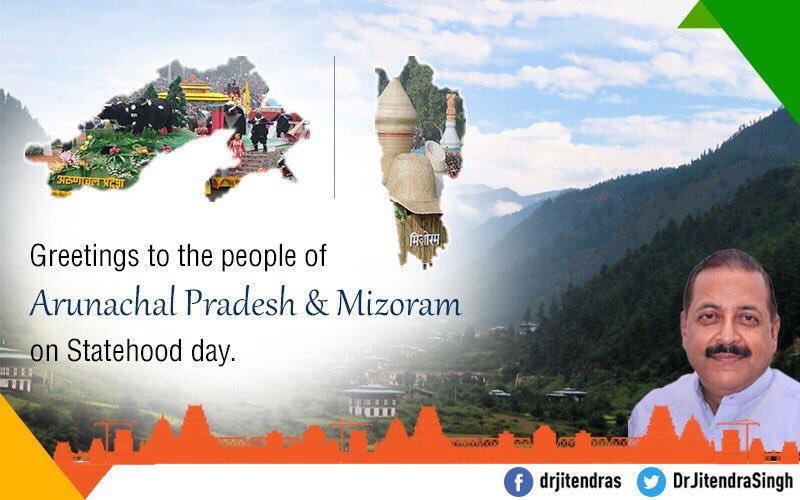 Greetings to the people of #ArunachalPradesh & #Mizoram on Statehood Day.