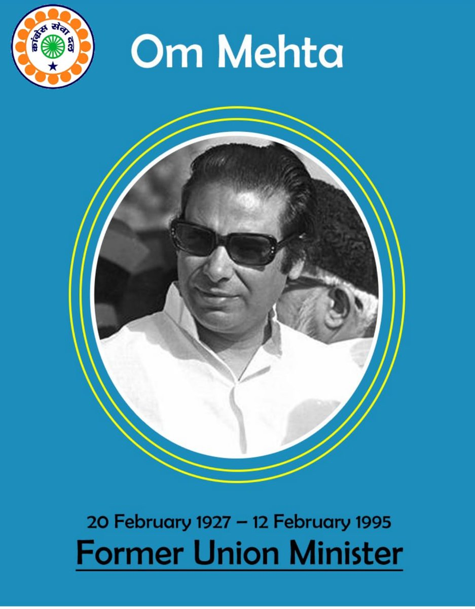Om Mehta was a powerful veteran of the Congress who served as a Union Minister in Indira Gandhi's government. We remember him today for his service to the nation.