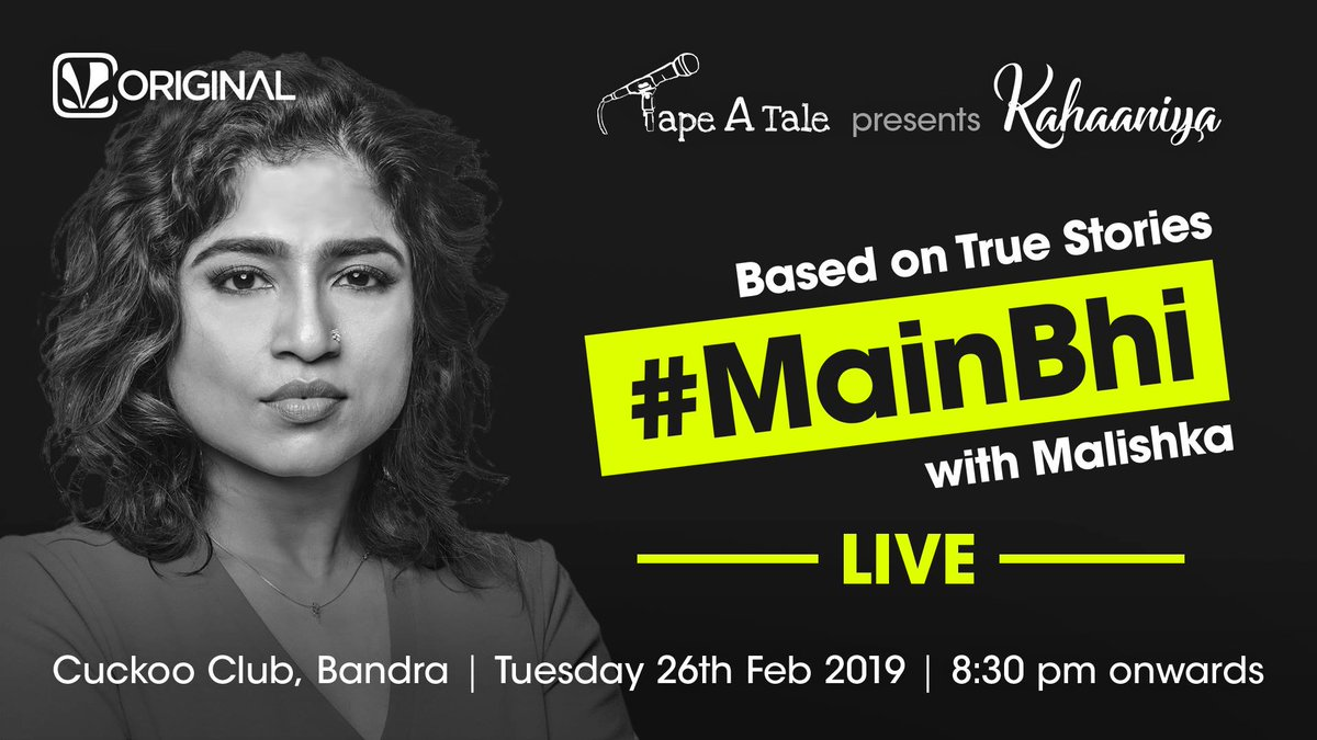 Witness 8 storytellers share their #MainBhi stories lead by none other than @mymalishka   Where 👉 @toocuckoomum Bandra, 26th Feb 2019  @tapeAtale presents Kahaaniya, tap to know more 👉 http://jiosaa.vn/mainbhik