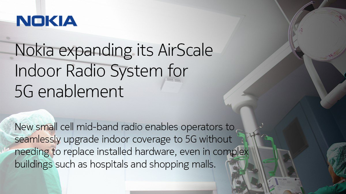... We are announcing a new feature for the AirScale Indoor Radio System which will provide 5G