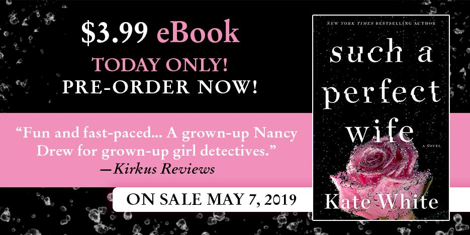 TODAY ONLY! Pre-order the ebook of my new mystery #SuchaPerfectWife for only $3.99! Go go go: https://bit.ly/2BIeJcC