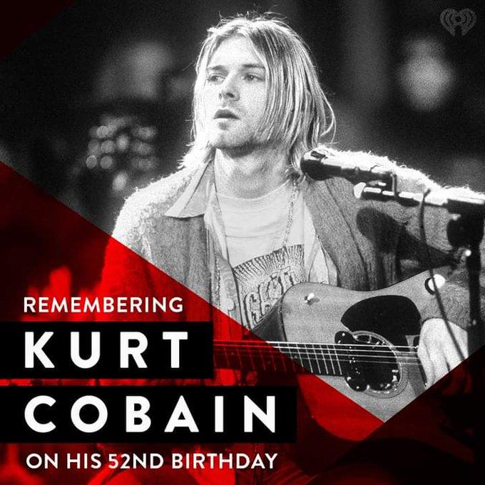 Happy 52nd Birthday to Kurt Cobain