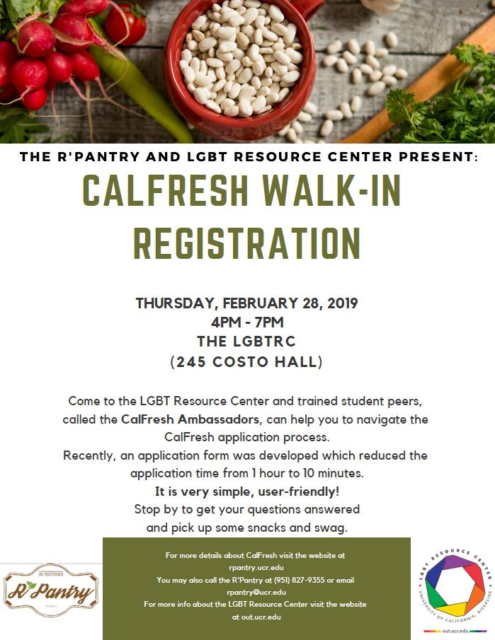 The @ucrpantry will be hosting #Calfresh registrations with the LGBT Resource Center on February 28th. Sign up to receive benefits in as little as 10 minutes! #UCRiverside #LifeAtUCR