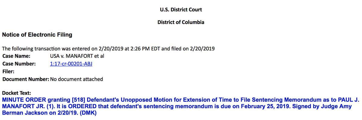 NEW: Judge Jackson says OK to Manafort getting a couple extra days to file his sentencing memo, now due Monday.