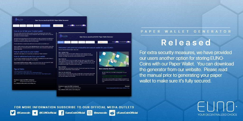 We are excited to announce our Paper Wallet! Now you can create your own Euno• Paper Wallet with this generator. Be sure to follow the manual and keep your coins safe! https://t.co/8X09V0ZN6C  #paperwallet #manual #blockchain #freshoffthepress  $EUNO $BTC https://t.co/uCO29KVg7D