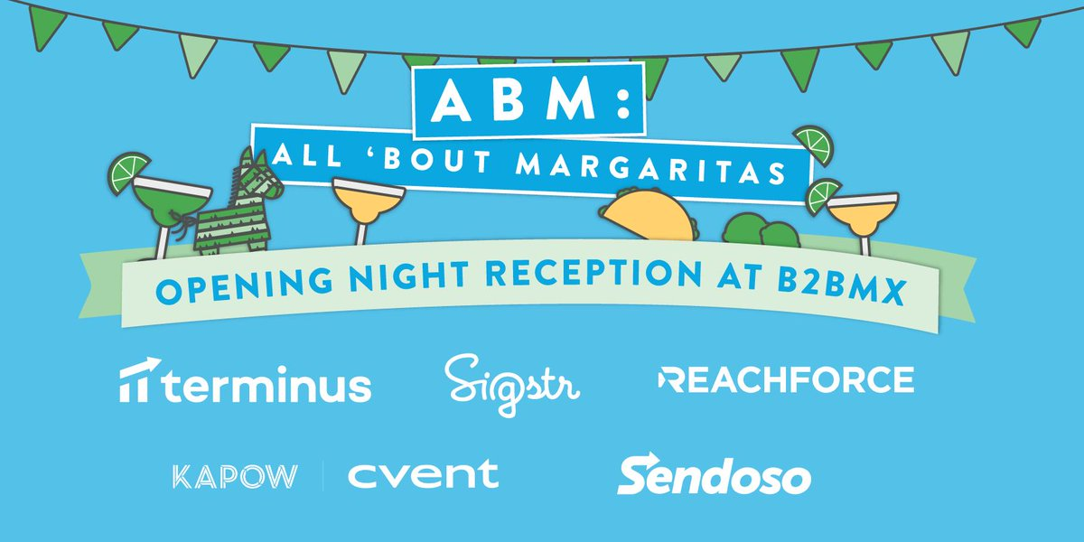 Margaritas🍹and #ABM?   We can't think of a better combination either.   Join us with our friends from @ReachForce @sigstr @cvent @Terminus for the #B2BMX opening night reception! #ABMarg