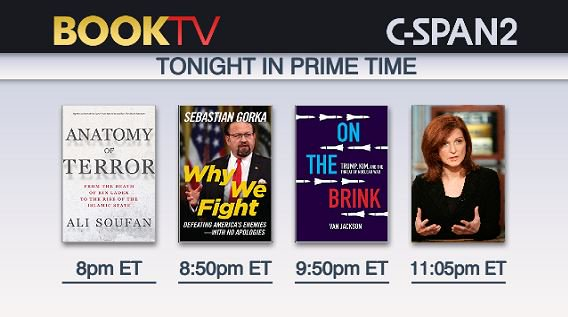 Starting now, @BookTV in Prime Time. First, @Ali_H_Soufan joins a discussion on global terrorism. Then, @SebGorka shares how to strengthen US national security, @WonkVJ discusses the threat of nuclear war between the US & North Korea, and @MaureenDowd talks about foreign affairs.