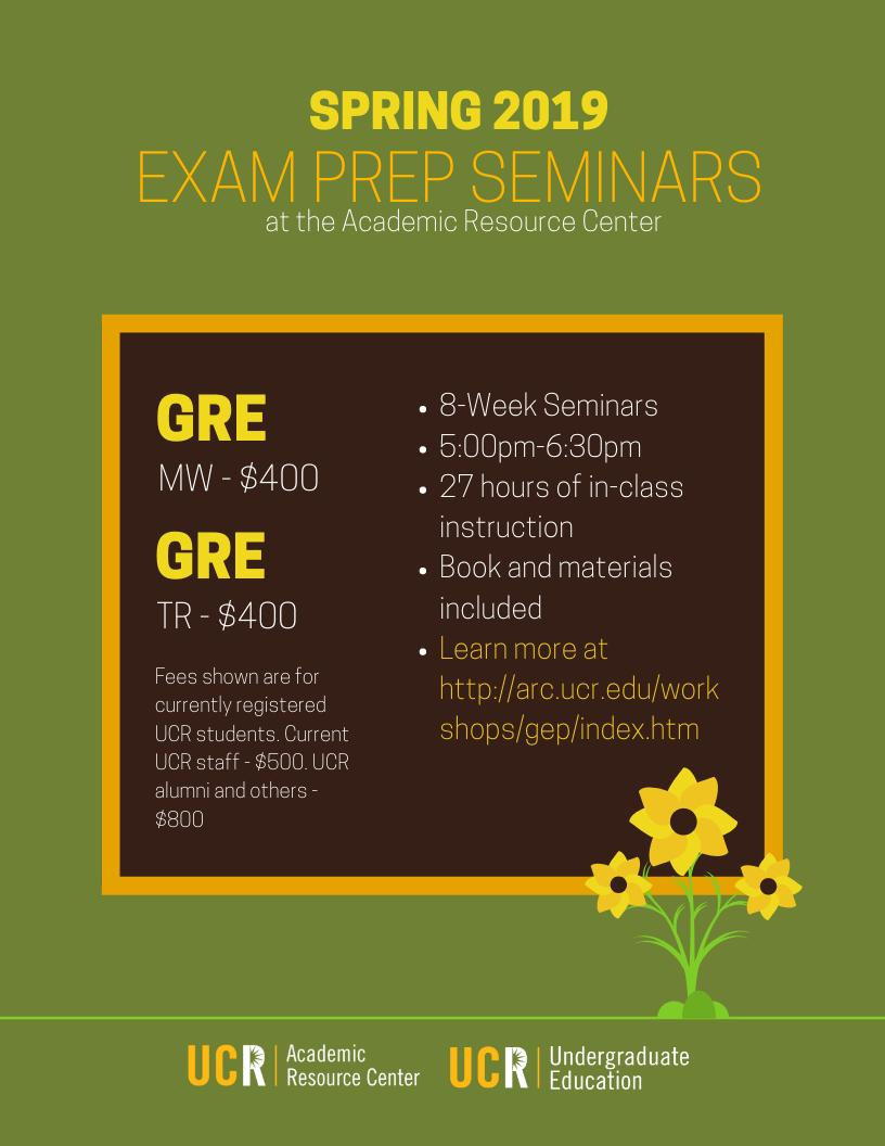 Check out the ARC's Spring 2019 Grad/Prof School Exam Prep Seminars. #UCRiverside