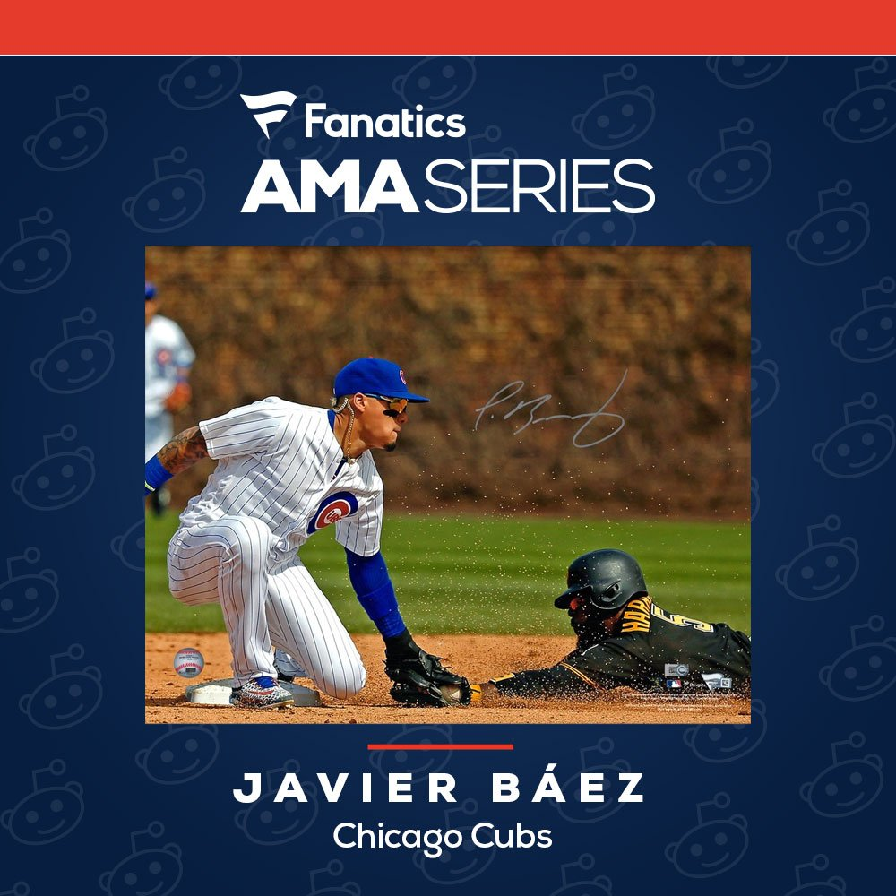 Ask @javy23baez Anything! Head over to Reddit to ask the @Cubs star anything you want to know as he joins the #FanaticsAMASeries!  https://www.reddit.com/r/baseball/comments/asuine/fanatics_ama_series_im_javier_baez_infielder_for/ …