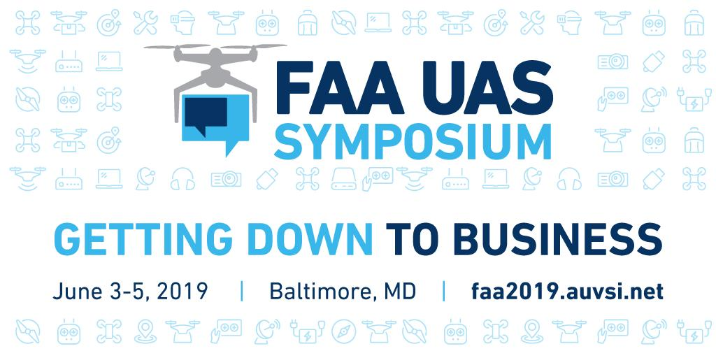 Announcing the new dates for the #FAA and @AUVSI 4th Annual #UAS Symposium, June 3-5 at the #Baltimore Convention Center. We're partnering with #drone industry stakeholders to find the balance between #safety and #innovation. Register today! https://t.co/yJZRcVVRxF #UAS20192019