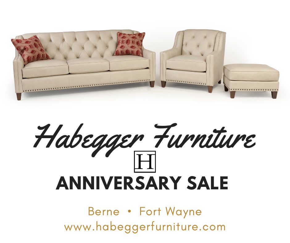Wednesdaywisdom Now Is The Time To Habeggerfurniture Celebrate Our Anniversary With Us As We Offer Special Saving Customers