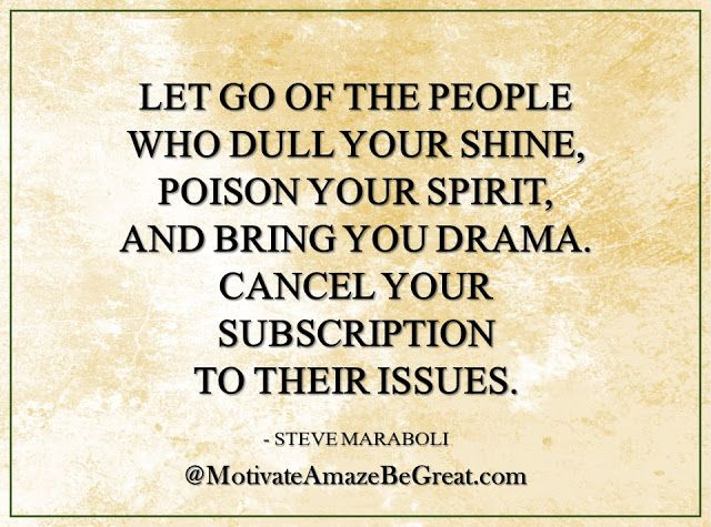 """That time when you think about... #UnFollow sorry   """"Let go of the people who dull your shine, poison your spirit, and bring you drama. Cancel your subscription to their issues."""" - Steve Maraboli   (more #inspirationalquotesaboutlife like this:  https:// buff.ly/2JMwVmG     )<br>http://pic.twitter.com/zr8gxaejcs"""
