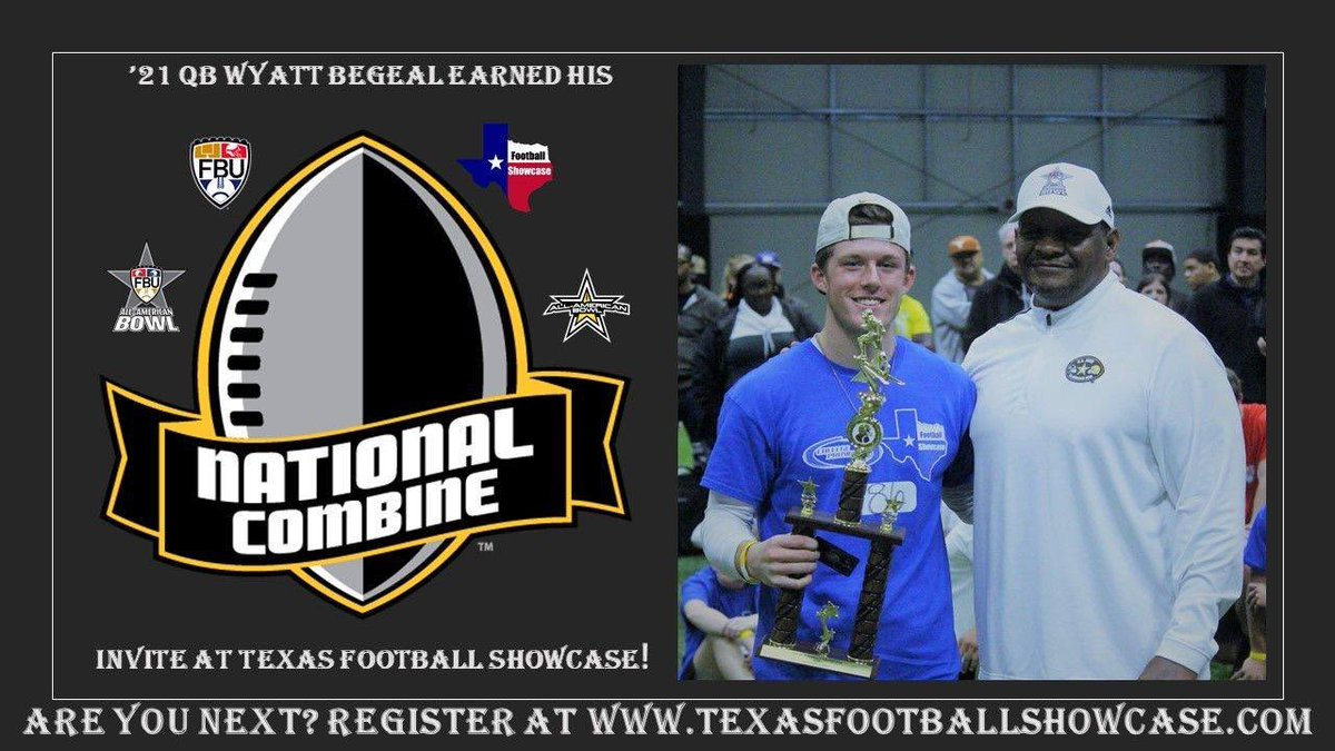🏆🏈 Shoutout to the 4️⃣ ELITE 2021 recruits who earned an invite to the @NationalComb1ne from their performances at the @TXFBShowcase in ATX on 2/10/19!   @WyattBegeal @rj2martinez @MarwitzTimothy #ArmantiChase  🧐 Who's going to earn invites at Event #2 in Houston on March 10th?