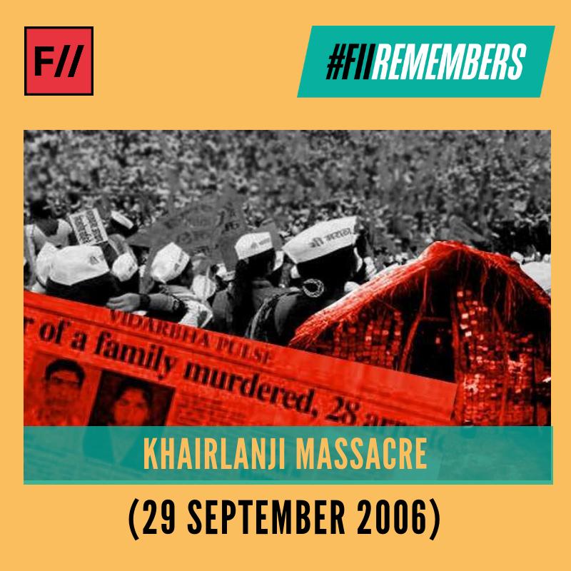 #FIIRemembers #KhairlanjiMassacre where four members of the Bhotmange family belonging to a Scheduled caste were murdered in Kherlanji, Maharashtra.