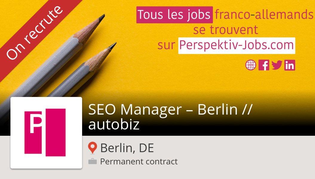 Postulez dès maintenant pour #PosteEtMissions en tant que #SEO Manager – Berlin // #autobiz #Berlin! #job https://workfor.us/perspektivjobs/544b3…