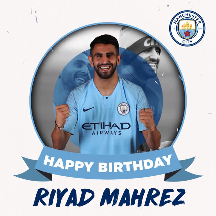 RT @ManCity: Happy birthday @Mahrez22! 💙 https://t.co/T3tP0razXA