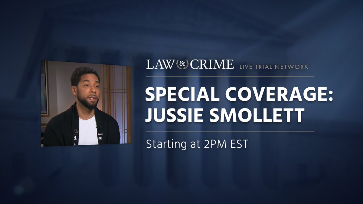 Special Coverage: #JussieSmollett today at 2pm on @LawCrimeNetwork with special guests @janinedriver @VincentHillTV & @RobShuterNews