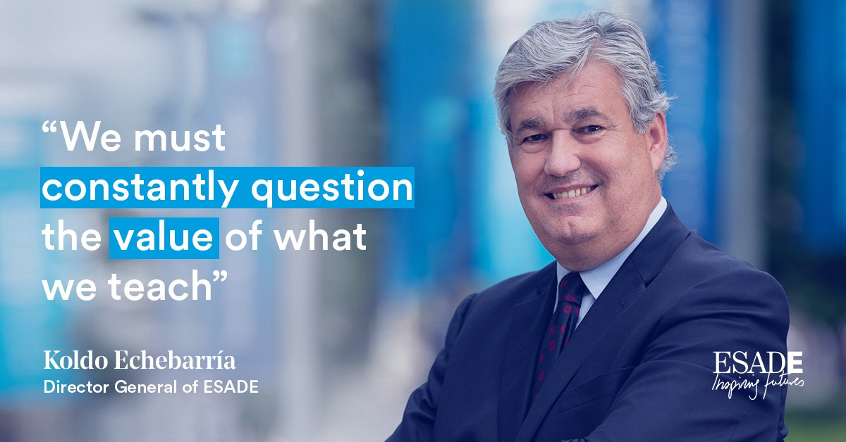 As our Director General @KoldoEchebarria states, we must be critical of everything we teach as we remain committed to provide quality and valuable knowledge: https://esade.me/2N3oK7f