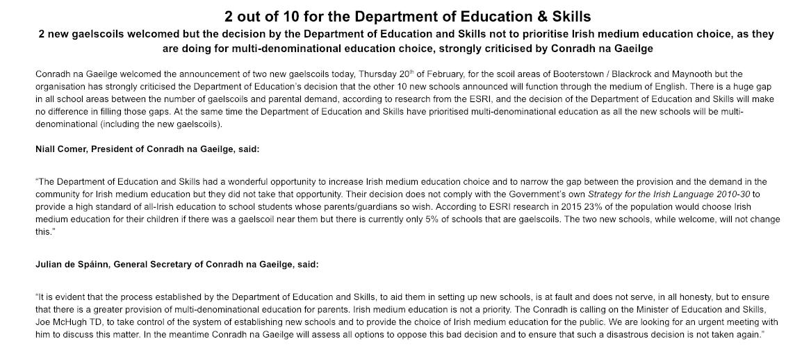 2 out of 10 for the Department of Education & Skills  2 new gaelscoils welcomed but the decision by the Department of Education and Skills not to prioritise Irish medium education choice, as they are doing for multi-denominational education choice, strongly criticised by @CnaG