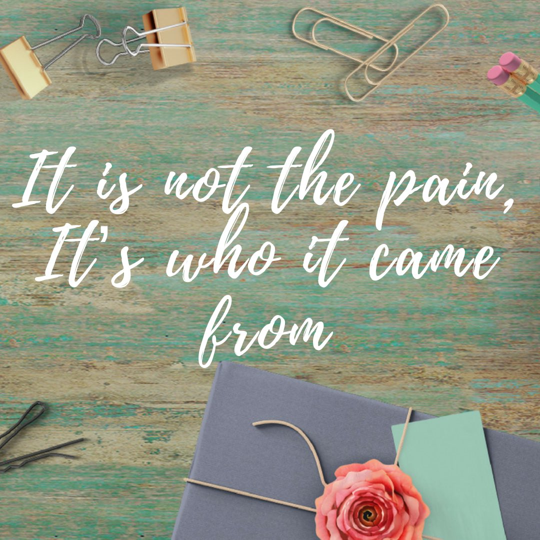 Today I'm in quite a bit of physical pain and usually this plays a part in my thoughts and of course how I'm feeling.   I came across this quote and felt I could relate to this.   What do you think?  #pain #hurt #quote