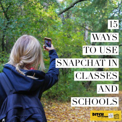 15 ways to use Snapchat in classes and schools ditchthattextbook.com/2016/04/11/15-… #ditchbook #edtech