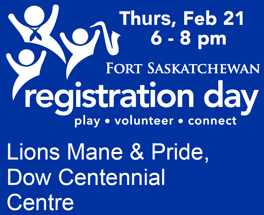 We will be at Registration Day tonight (Feb 21) from 6-8pm! Come visit us at our table and learn about our programs for all ages! #FortSask