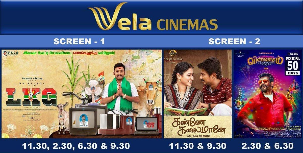 Upcoming week schedule @velacinemas #Lkg #KanneKalaimaane #Viswasam #Viswasam7thWeek