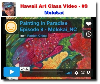 Throwback to one of my existing Painting in Paradise episodes featuring the island of Molokai plus some art tips.   https://www. patrickchingart.com/d/d/hawaii-art -class-video-9-molokai.html &nbsp; …  <br>http://pic.twitter.com/22cGvfk1Yd