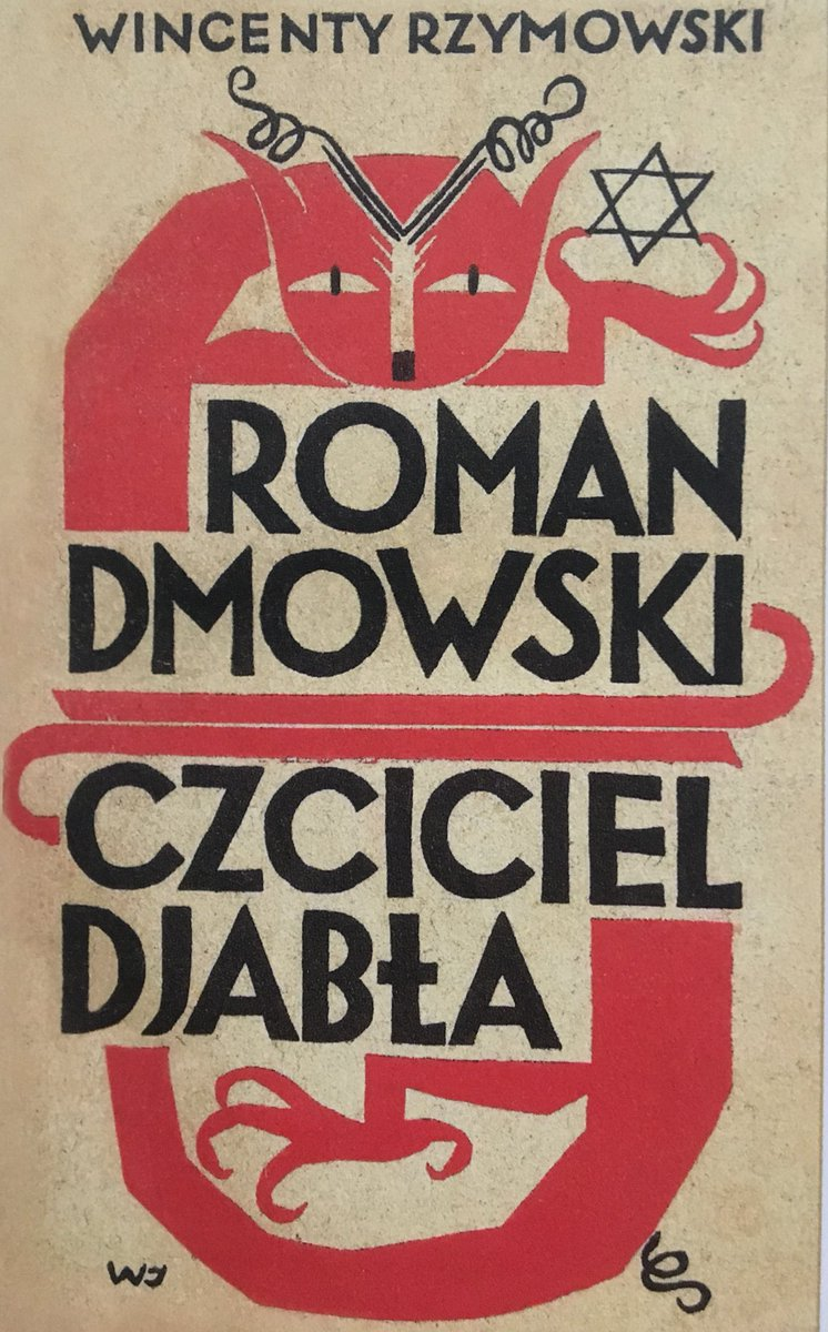 Okładka broszury - pamfletu z 1932 na R. Dmowskiego. Wincenty Rzymowski w czasie wojny sowiecki kolaborant, członek PKWN i KRN. Diabła łączył z żydowską gwiazdą Dawida. W latach 40-50 już by sobie nie pozwolił. Berman z Goldbergiem pokazaliby skąd mu nogi wyrastają :)