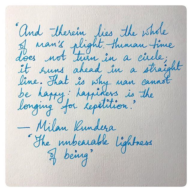 Milan Kundera on why man cannot be happy.  #unbearablelightnessofbeing #milankundera #milankunderabooks #milankunderaquote #quotesabouthappiness #happinessquotes #bookquotes #bookquotesarebest #bookquoteoftheday #bookquote #fountainpen #fpgeeks #fpaddict…  http:// bit.ly/2RUIpbC    <br>http://pic.twitter.com/vtC6jO8n4p