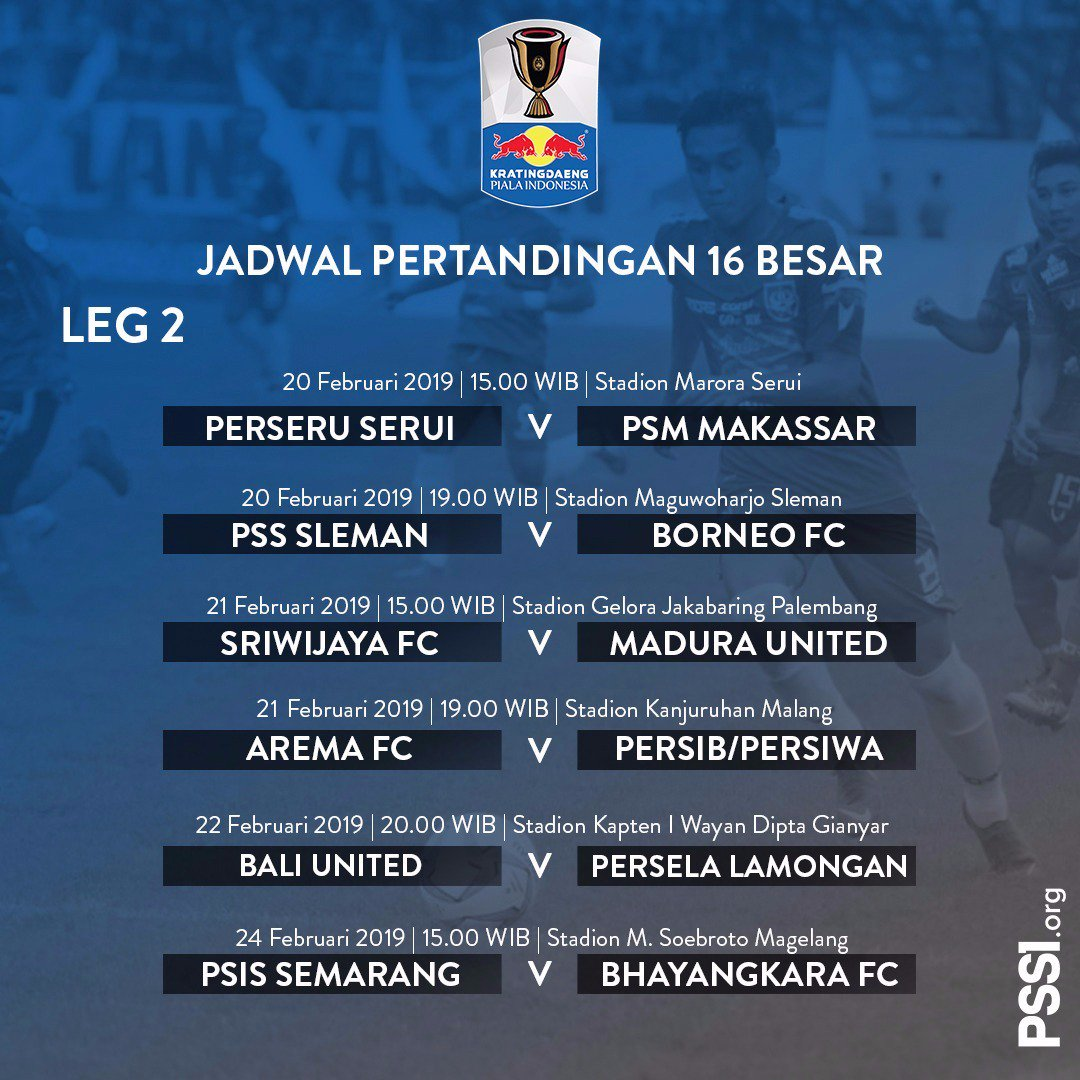 Jadwal Laga Kandang Tandang Babak 16 Besar Piala Indonesia