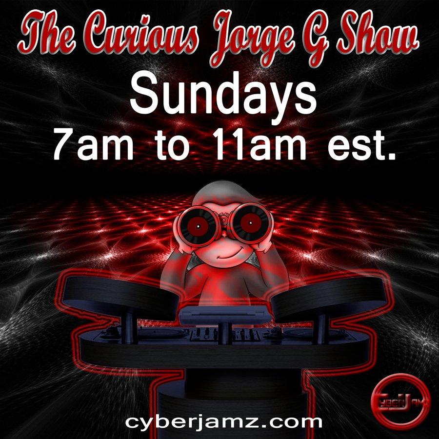 @JorgeG179 ON AIR NOW! 7am-11am est. The Curious JorgeG Show http://cyberjamz.com #Deephouse #Soulfulhouse #Afrohouse #Garagehouse #Housemusic #Techhouse #Techno #IndieDance #NuDisco #Disco #Funky #Dance #mashups #Dj