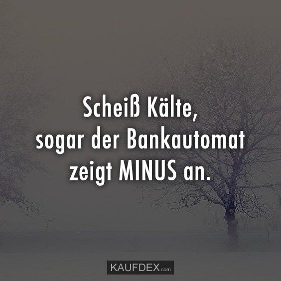 Kaufdex On Twitter Scheiß Kälte Sogar Der Bankautomat