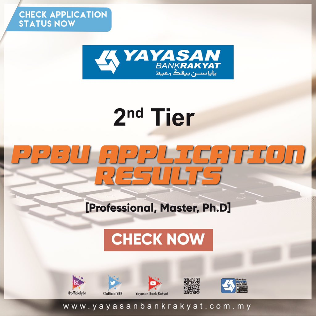 Yayasan Bank Rakyat On Twitter Attention To All Applicants For Ppbu 2nd Tier You Can Now Check Your Result And Follow The Simple Guideline For Further Clarification Good Luck And All